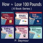 How to Lose 100 Pounds | P. Seymour