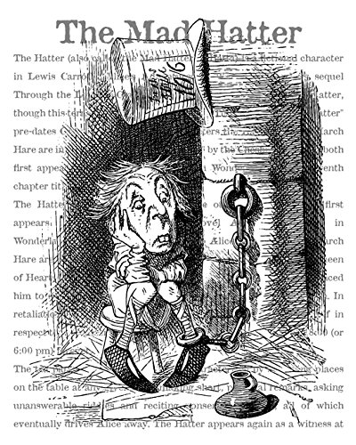 Beautiful 8x10 Alice in Wonderland Fine Art Black and White Print of the Mad Hatter in Jail. Illustration by John Tenniel. Overlaid on Encyclopedic Text About the Mad Hatter (WMHJTe810) ()