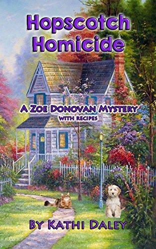 (Hopscotch Homicide (Zoe Donovan Mystery Book)