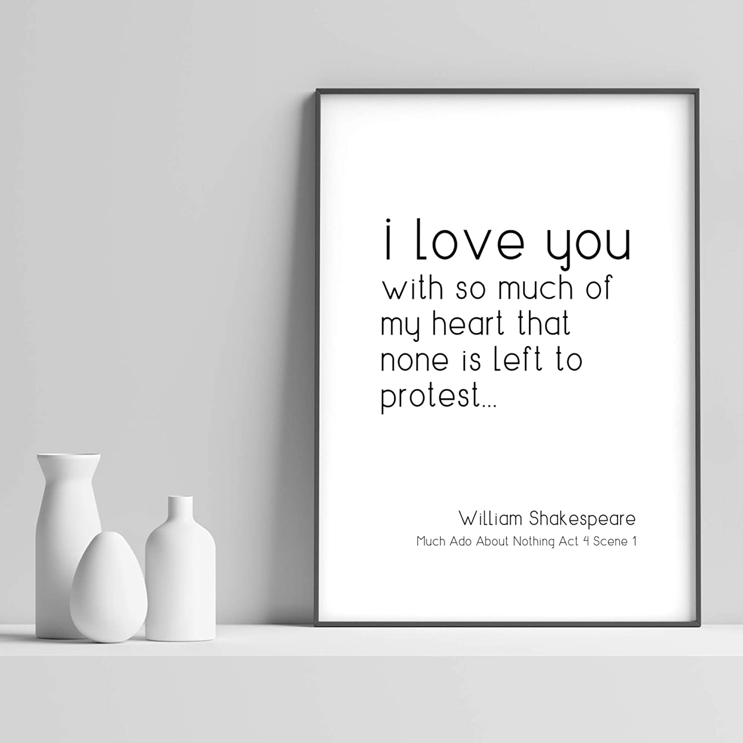 Unframed Print Shakespeare I Love You With So Much Of My Heart Much Ado About Nothing Quote