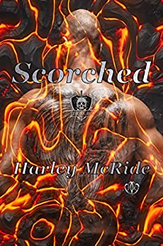 Scorched (Furies MC Book 3) by [McRide, Harley]