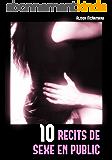 10 récits de sexe en public
