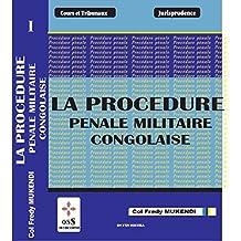 Procédure Pénale Militaire Congolaise (French Edition)