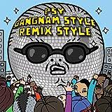 Gangnam Style (Remix Style EP) (Edited Version)