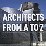 Architects: From A to Z