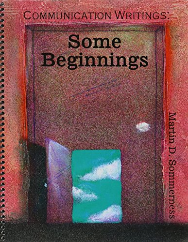 Communication Writings: Some Beginnings