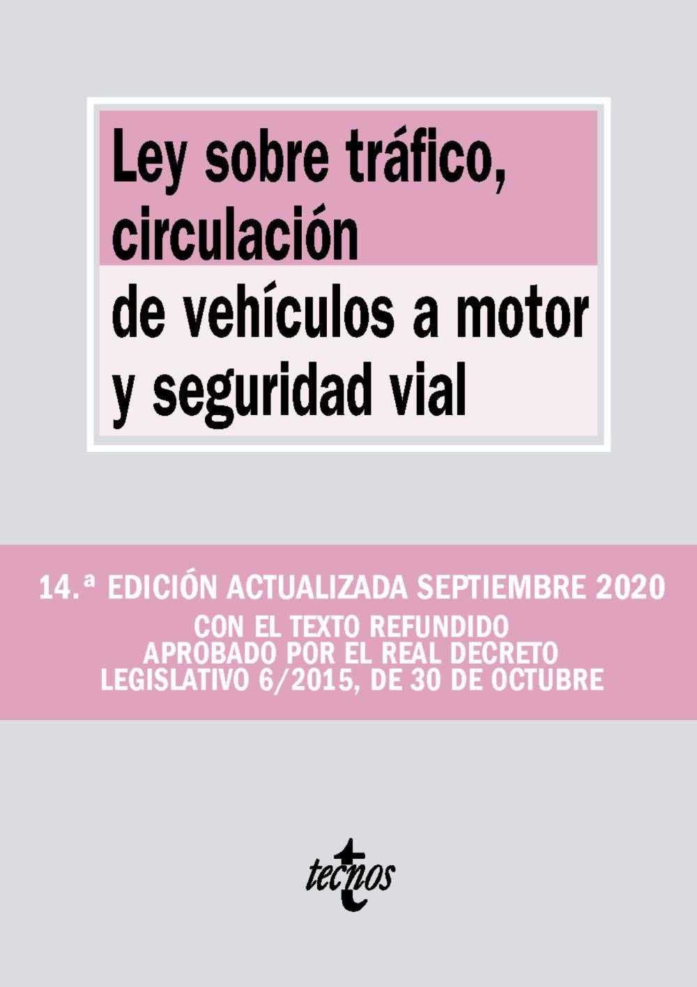 Ley sobre Tráfico, Circulación de Vehículos a Motor y Seguridad Vial:  Amazon.es: Editorial Tecnos: Libros
