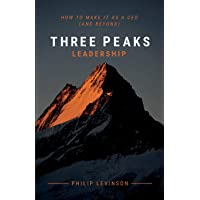 Three Peaks Leadership: How to make it as a CEO (and beyond)