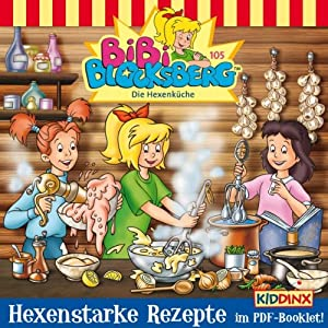 Die Hexenküche (Bibi Blocksberg 105) Hörspiel