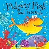 Fidgety Fish and Friends, Paul Bright, 1589254090