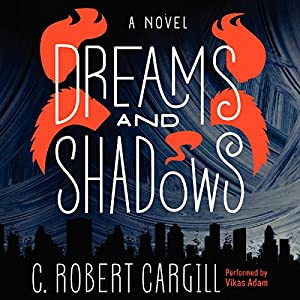 Dreams and Shadows Audiobook