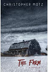 The Farm - A Novella (A Tale of Horror and Suspense) Kindle Edition