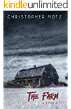 The Farm - A Novella (A Tale of Horror and Suspense)