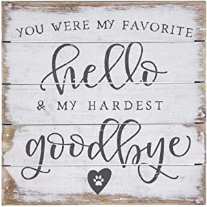 """Simply Said, INC Perfect Pallet Petites 8"""" Wood Sign - You were My Favorite Hello and My Hardest Goodbye"""