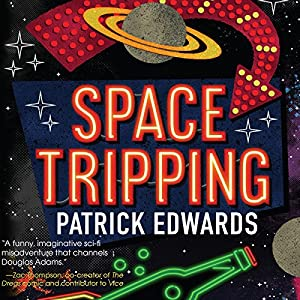 Space Tripping Audiobook