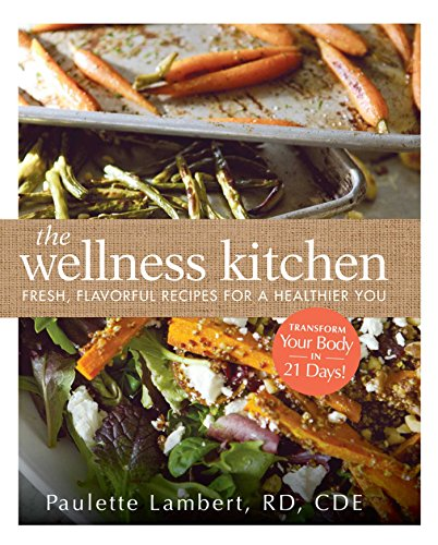 The wellness kitchen fresh flavorful recipes for a download pdf the wellness kitchen fresh flavorful recipes for a download pdf or read online forumfinder Gallery