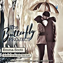 The Butterfly Project Audiobook by Emma Scott Narrated by Amy Melissa Bentley, Guy Locke