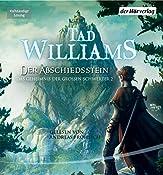 Der Abschiedsstein (Das Geheimnis der Großen Schwerter 2)   Tad Williams