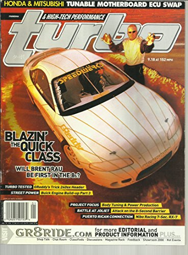 (Turbo & High-Tech Performance Magazine January 2001 Body Tuning & Power Production, Attack on the 8-Second Barrier, Nibo Racing 7-Sec RX-7 and More)