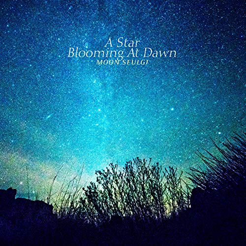 A Star Blooming At Dawn ()