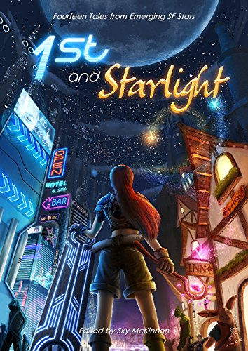 1st and Starlight: A Sci-fi and Fantasy Anthology