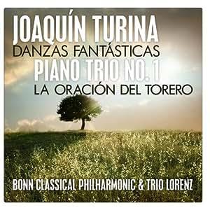 Joaquín Turina: Danzas Fantásticas - Piano Trio No. 1 - La Oración del Torero