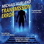 Transmission Error | Michael Kurland