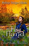Download By His Hand (Carried Through Chaos Book 1) in PDF ePUB Free Online