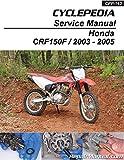 CPP-163-P 2003 - 2005 Honda CRF150F Cyclepedia Printed Motorcycle Service Manual