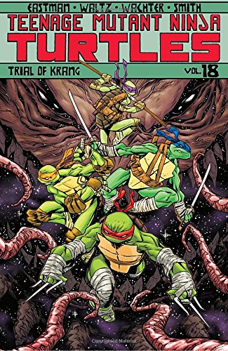 Teenage Mutant Ninja Turtles Volume 18: Trial of (Pantheon Shell)