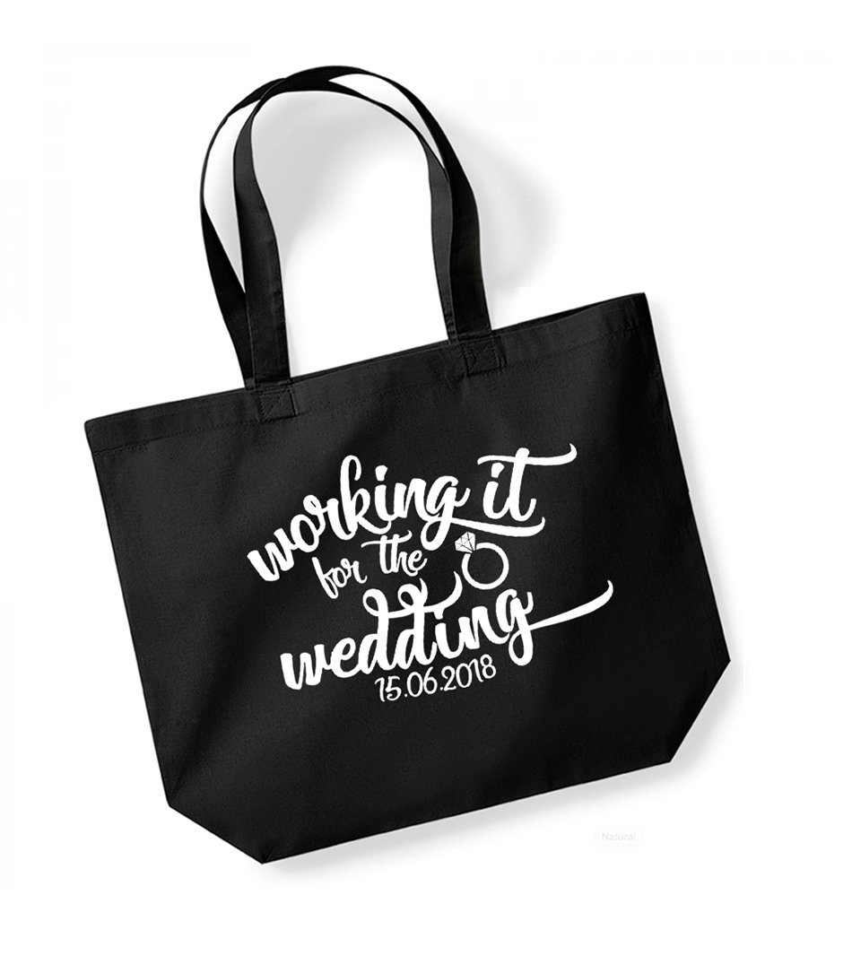 Working It For The Wedding - Personalised Date - Large Canvas Fun Slogan Tote Bag (Black/White)