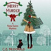 Merry Murder: A Fiona Quinn Mystery, Book 2 | C.S. McDonald