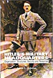 img - for Hitler's Military Headquarters: Organization, Structures, Security, and Personnel book / textbook / text book