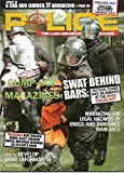 Police August 2007 The Law Enforcement Magazine Vol 31 No 8 CAUGHT IN A CAR, GUN JAMMED, BAD GUY ADVANCING How To Develop Good Informants