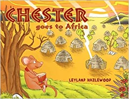 Chester goes to Africa