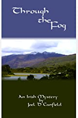 Through the Fog (An Irish Mystery Book 1) Kindle Edition