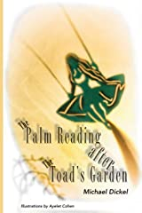 The Palm Reading after The Toad's Garden Paperback
