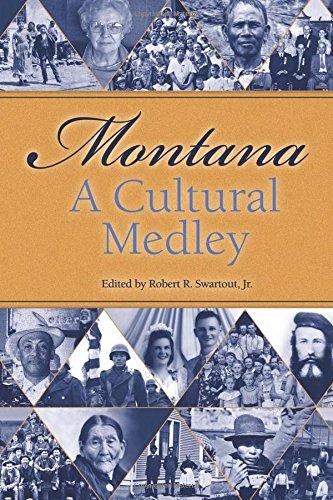 Montana: A Cultural Medley ebook