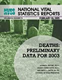 National Vital Statistics Reports Volume 53, Number 15 Deaths, Centers For Disease Control And Preventi, 1493683187
