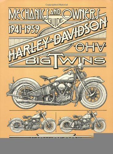 Mechanics & Owners Guide to 1941-1959 Harley-Davidson O.H.V. Big Twins [Spiral-bound] [2000] (Author) Kirk Perry, Stett Stettler, Becky Colgan, Vikki Hurst