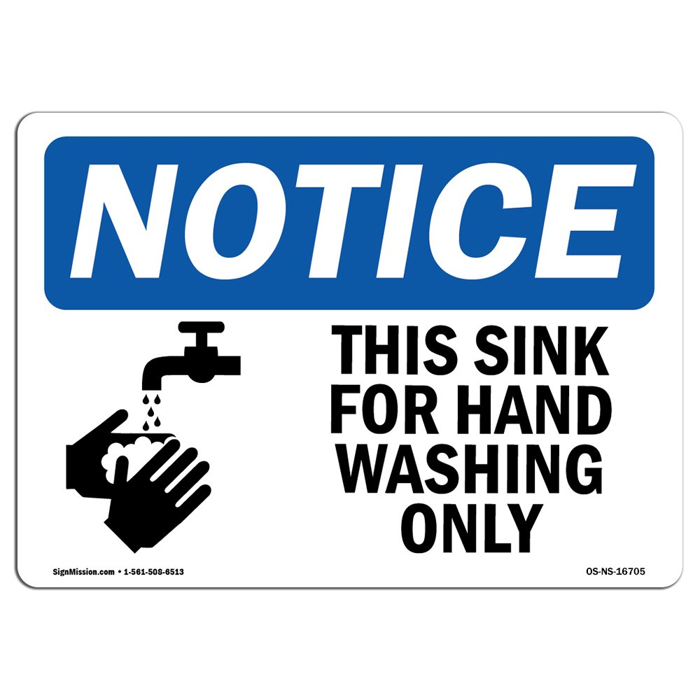 OSHA Notice Sign - NOTICE This Sink For Hand Washing Only With Symbol | Choose from: Aluminum, Rigid Plastic or Vinyl Label Decal | Protect Your Business, Work Site, Warehouse & Shop | Made in the USA by SignMission