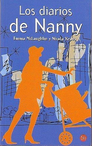Los Diarios de Nanny (The Nanny Diaries) by Nicola Kraus (2004-01-04)