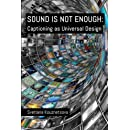 Sound Is Not Enough: Captioning as Universal Design