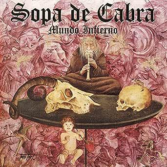 Mundo Infierno de Sopa De Cabra en Amazon Music - Amazon.es
