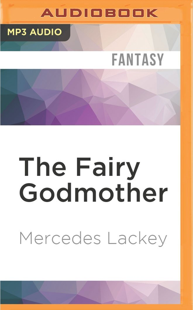 Read Online The Fairy Godmother (Five Hundred Kingdoms) PDF