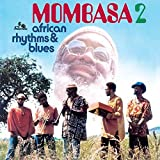 African Rhythm & Blues 2 by Mombasa (2009-02-26)