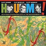 HUM! Live At Club St-Germain-des-Prés & Two Radio Broadcasts