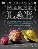 Maker Lab: Make Your Own Science Experiments