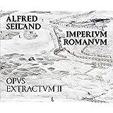 Alfred Seiland, Imperium Romanum: Opus Extractum 2