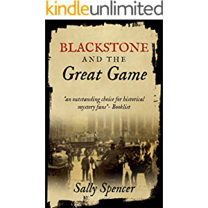 Blackstone and the Great Game (The Blackstone Detective series Book 2)